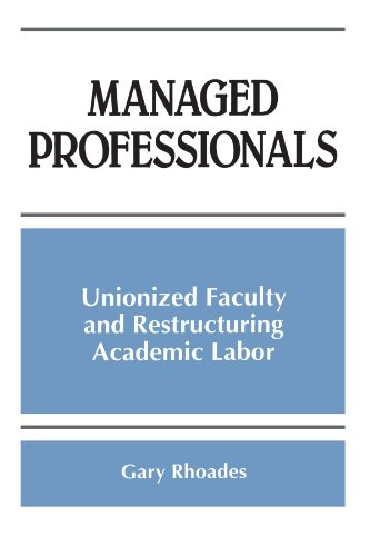 9780791437162: Managed Professionals: Unionized Faculty and Restructuring Academic Labor (S U N Y Series, Frontiers in Education)