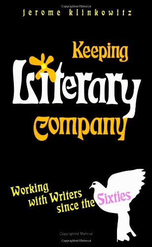 Keeping Literary Company: Working With Writers Since the Sixties (0791437248) by Jerome Klinkowitz