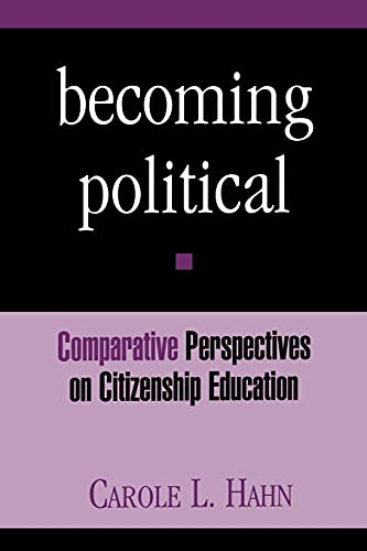 9780791437483: Becoming Political (Suny Series, Theory, Research and Practice in Social Education)