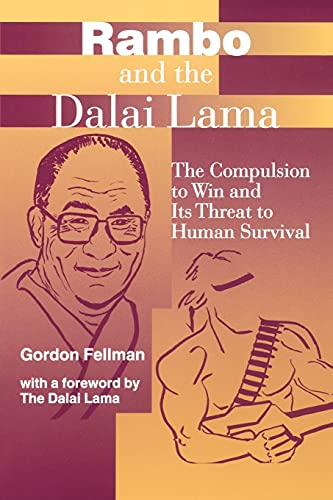 9780791437841: Rambo and the Dalai Lama: The Compulsion to Win and Its Threat to Human Survival (Suny Series, Global Conflict and Peace Education)