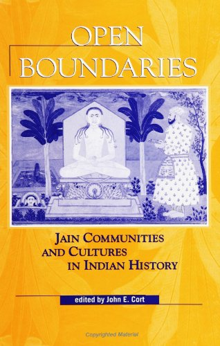 Open Boundaries: Jain Communities and Cultures in Indian History