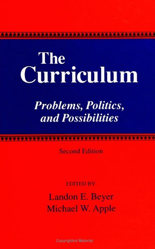 9780791438107: The Curriculum: Problems, Politics, and Possibilities (Second Edition) (SUNY series, Frontiers in Education)