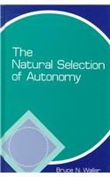 9780791438190: The Natural Selection of Autonomy (Suny Series in Philosophy and Biology)
