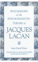 9780791438312: Five Lessons on the Psychoanalytic Theory of Jacques Lacan (Suny Series in Psychoanalysis and Culture)