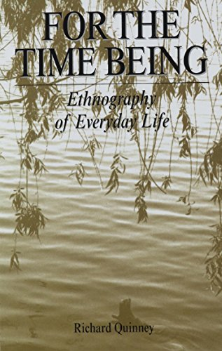 9780791438510: For the Time Being: Ethnography of Everyday Life