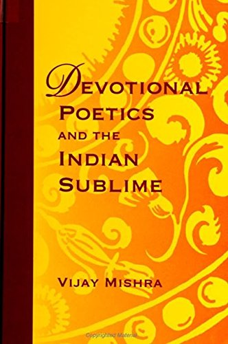 9780791438718: Devotional Poetics and the Indian Sublime (Suny Series on the Sublime)