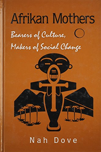 9780791438817: Afrikan Mothers: Bearers of Culture, Makers of Social Change