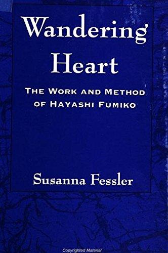 9780791439074: Wandering Heart: The Work and Method of Hayashi Fumiko