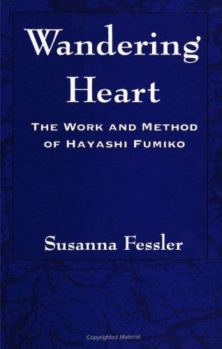 9780791439081: Wandering Heart: The Work and Method of Hayashi Fumiko
