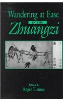 9780791439210: Wandering at Ease in the Zhuangzi (SUNY Series in Chinese Philosophy and Culture)