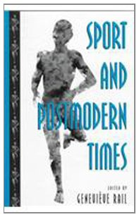 9780791439258: Sport and Postmodern Times (SUNY series on Sport, Culture, and Social Relations)