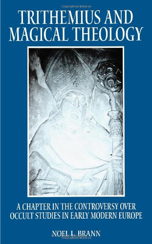 9780791439623: Trithemius and Magical Theology: A Chapter in the Controversy Over Occult Studies in Early Modern Europe (SUNY Series in Western Esoteric Traditions)