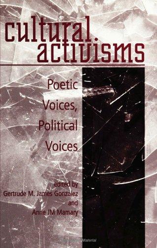 9780791439661: Cultural Activisms: Poetic Voices, Political Voices