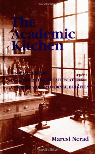 9780791439708: The Academic Kitchen: A Social History of Gender Stratification at the University of California, Berkeley (SUNY Series, Frontiers in Education)
