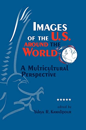 9780791439722: Images of the U.S. Around the World: A Multicultural Perspective