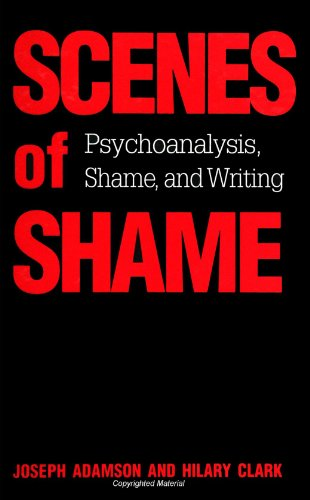 9780791439760: Scenes of Shame: Psychoanalysis, Shame, and Writing (Suny Series in Psychoanalysis and Culture) (Suny Series, Psychoanalysis & Culture)