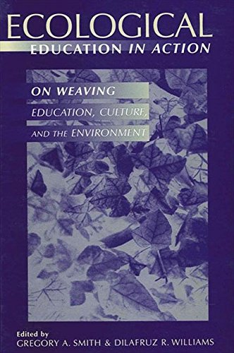 9780791439852: Ecological Education in Action: On Weaving Education, Culture, and the Environment