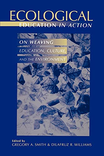 9780791439869: Ecological Education in Action: On Weaving Education, Culture, and the Environment