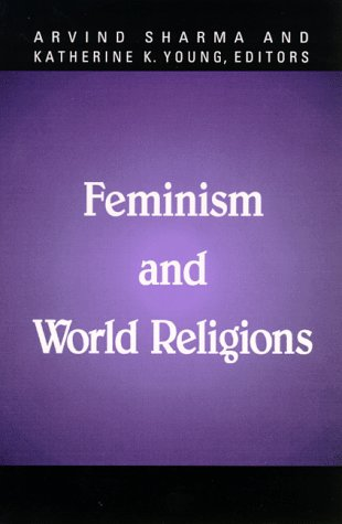 Feminism and World Religions (Mcgill Studies in the History of Religions)