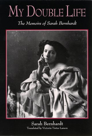 9780791440537: My Double Life: The Memoirs of Sarah Bernhardt (SUNY series, Women Writers in Translation)