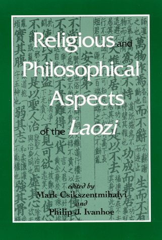 9780791441114: Religious and Philosophical Aspects of the Laozi (SUNY series in Chinese Philosophy and Culture)