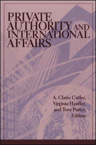 Private Authority and International Affairs (Suny Series
