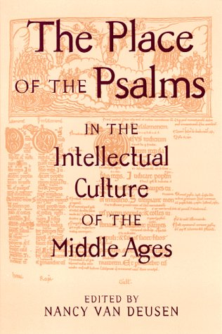 9780791441299: The Place of the Psalms in the Intellectual Culture of the Middle Ages (Suny Series in Medieval Studies)