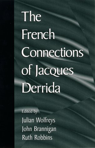 9780791441312: The French Connections of Jacques Derrida