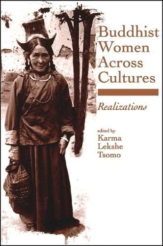 9780791441374: Buddhist Women Across Cultures: Realizations (SUNY series, Feminist Philosophy)