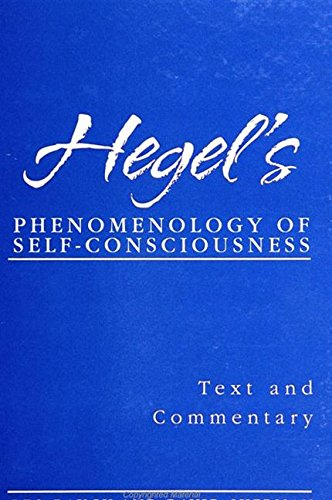 Hegel's Phenomenology of Self-Consciousness: Text and Commentary (Suny Series in Hegelian Studies) (0791441571) by Leo Rauch; Georg Wilhelm Friedrich Hegel