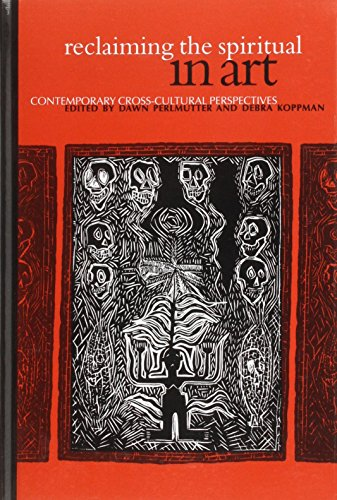 9780791441619: Reclaiming the Spiritual in Art: Contemporary Cross-Cultural Perspectives (SUNY series in Aesthetics and the Philosophy of Art)