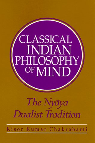9780791441718: Classical Indian Philosophy of Mind: The Nyaya Dualist Tradition