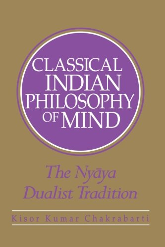 9780791441725: Classical Indian Philosophy of Mind: The Nyaya Dualist Tradition