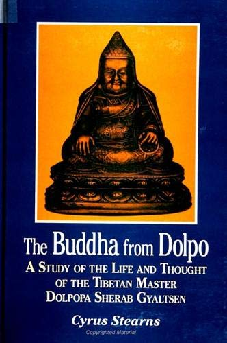 9780791441916: Buddha from Dolpo: A Study of the Life and Thought of the Tibetan Master Dolpopa Sherab Gyaltsen (Suny Series, Buddhist Studies)