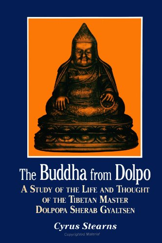 9780791441923: The Buddha from Dolpo: A Study of the Life and Thought of the Tibetan Master Dolpopa Sherab Gyaltsen (SUNY Series in Buddhist Studies) (Suny Series, Buddhist Studies)