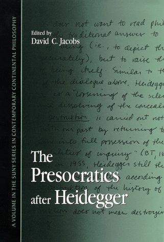 9780791441992: The Presocratics after Heidegger (SUNY series in Contemporary Continental Philosophy)