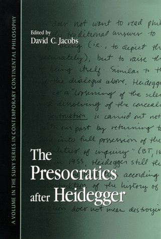9780791441992: The Presocratics after Heidegger (SUNY series in Contemporary Continental Philosophy)