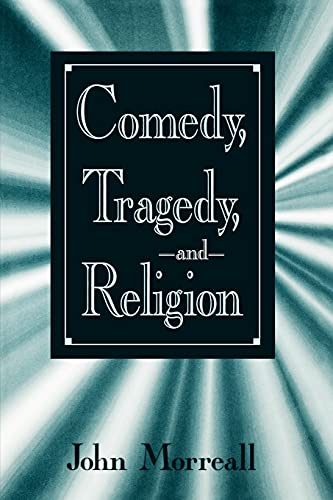 9780791442067: Comedy, Tragedy, and Religion