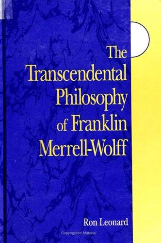 9780791442159: Transcendental Phil. F Merrell-Wolff (SUNY Series in Western Esoteric Traditions)
