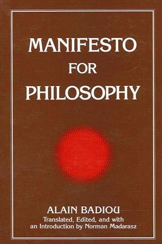 """Manifesto for Philosophy: Followed by Two Essays: """"the (Re)Turn of Philosophy Itself"""" and..."""