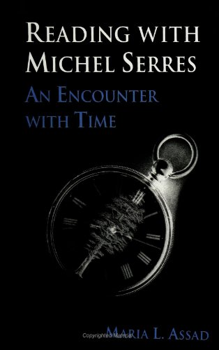 9780791442302: Reading with Michel Serres: An Encounter with Time (SUNY series, The Margins of Literature)