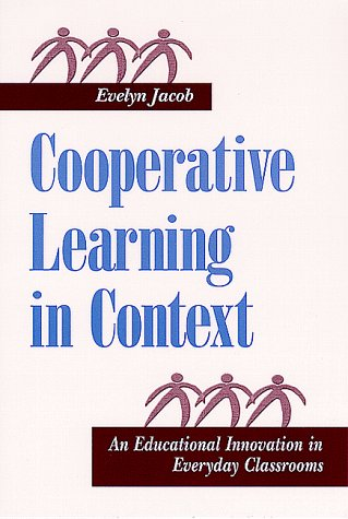 9780791442418: Cooperative Learning in Context: An Educational Innovation in Everyday Classrooms (Suny Series, Social Context of Education)