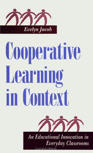 9780791442425: Cooperative Learning in Context: An Educational Innovation in Everyday Classrooms (Suny Series, the Social Context of Education) (Suny Series, Social Context of Education)