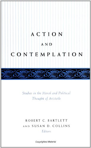 9780791442524: Action and Contemplation: Studies in the Moral and Political Thought of Aristotle (SUNY series in Ancient Greek Philosophy)