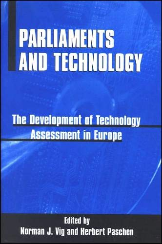 9780791443033: Parliaments and Technology: The Development of Technology Assessment in Europe