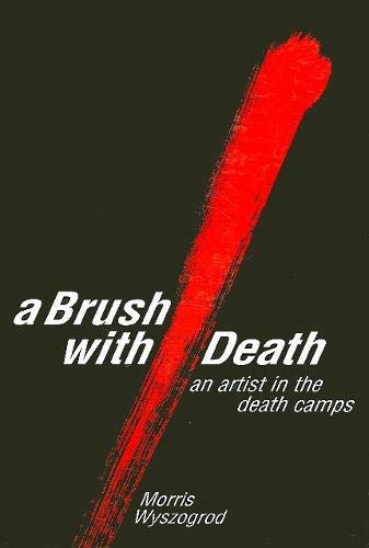 9780791443149: A Brush With Death : An Artist in the Death Camps (Suny Series in Modern Jewish Literature and Culture)