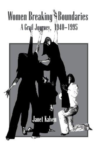 9780791443323: Women Breaking Boundaries: A Grail Journey, 1940-1995