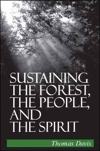 Sustaining the Forest, the People, and the Spirit: Davis, Thomas