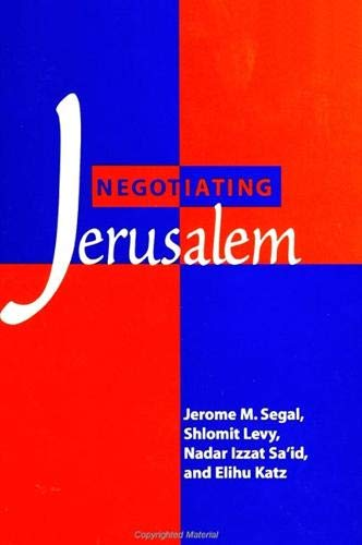 9780791445389: Negotiating Jerusalem (SUNY series in Israeli Studies)