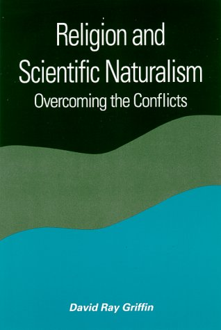 9780791445631: Religion and Scientific Naturalism: Overcoming the Conflicts
